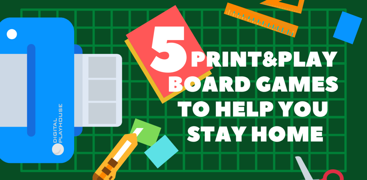 5 Print & Play Board Games to Help You Stay Home